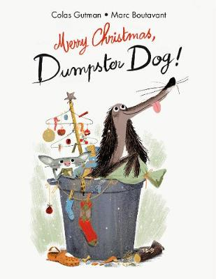 Merry Christmas, Dumpster Dog! - The Adventures of Dumpster Dog (Paperback)