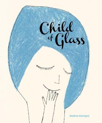 Child of Glass (Hardback)