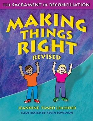 Making Things Right: The Sacrament of Reconciliation (Paperback)