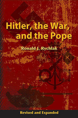 Hitler, the War, and the Pope (Hardback)