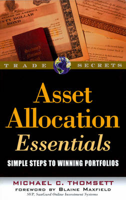 Asset Allocation Essentials: Simple Steps to Winning Portfolios - Wiley Trading (Paperback)