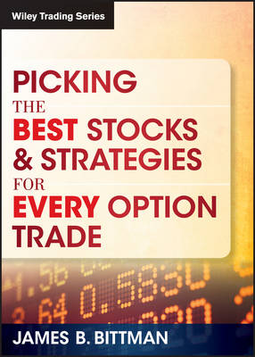Picking the Best Stocks & Strategies for Every Option Trade - Wiley Trading Video (DVD)