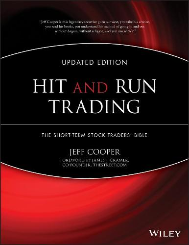Hit and Run Trading: The Short-Term Stock Traders' Bible - Wiley Trading (Hardback)