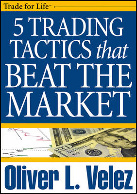 5 Trading Tactics That Beat the Market - Wiley Trading Video (DVD)