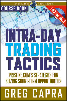 Intra-Day Trading Tactics: Pristine.com's Stategies for Seizing Short-Term Opportunities - Wiley Trading (Paperback)