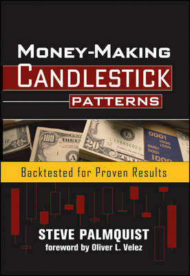 Money-Making Candlestick Patterns: Backtested for Proven Results - Wiley Trading (Hardback)