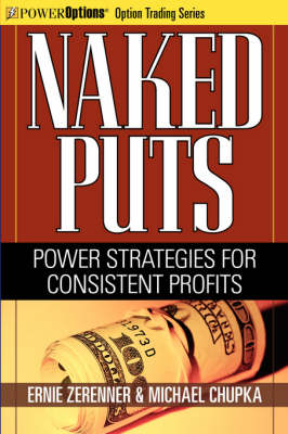 Naked Puts: Power Strategies for Consistent Profits (Paperback)