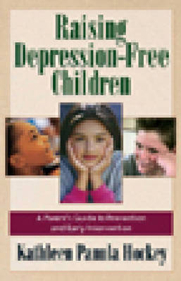 Raising Depression-free Children (Paperback)