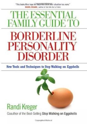 Essential Family Guide To Borderline Personality Disorder, T (Paperback)