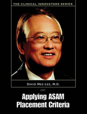 Applying ASAM Placement Curriculum - The Clinical Innovators Series