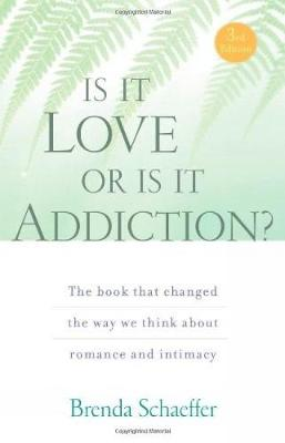 Is It Love Or Is It Addiction? (Paperback)