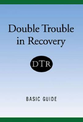 Double Trouble In Recovery: Basic Guide (Paperback)