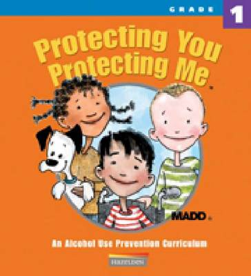 Protecting You, Protecting Me: MADD Grade 1