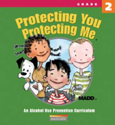 Protecting You, Protecting Me: MADD Grade 2