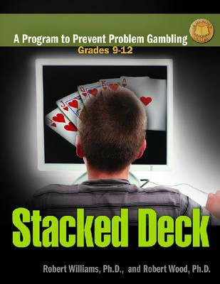 Stacked Deck: A Program to Prevent Problem Gambling