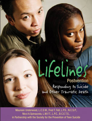 Lifelines Postvention: Responding to Suicide and Other Traumatic Death
