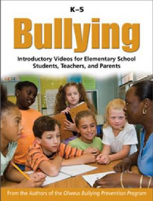 Bullying K-5: Introductory Videos for Elementary School Students, Teachers and Parents (DVD video)