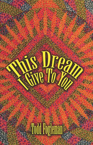 This Dream I Give to You (Paperback)