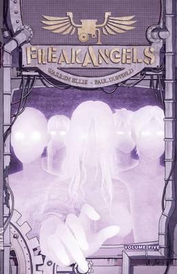 Freakangels: Volume 5 (Hardback)