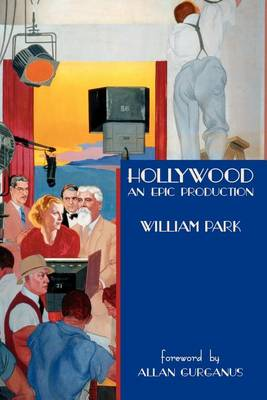 Hollywood: An Epic Production (Paperback)