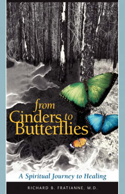 From Cinders to Butterflies (Paperback)