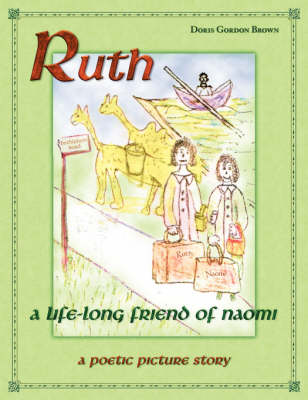 Ruth: A Godly Friend of Naomi (Paperback)