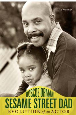 Sesame Street Dad: Evolution of an Actor (Hardback)