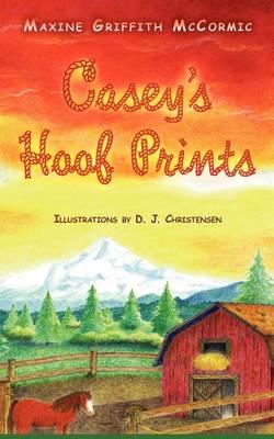 Casey's Hoof Prints (Paperback)