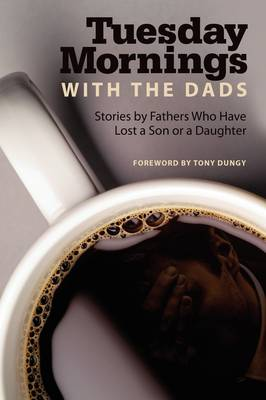 Tuesday Mornings with the Dads (Paperback)