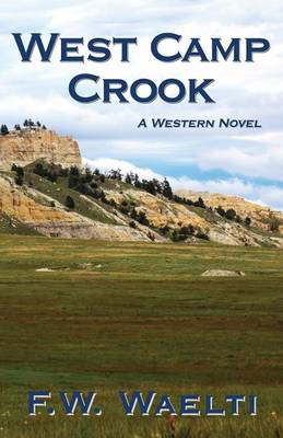 West Camp Crook (Paperback)