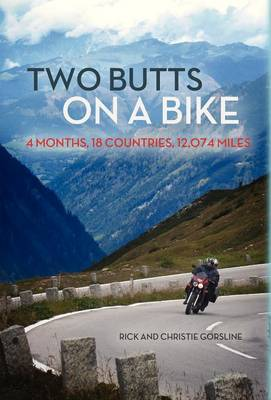 Two Butts on a Bike: 4 Months, 18 Countries, 12,074 Miles (Hardback)