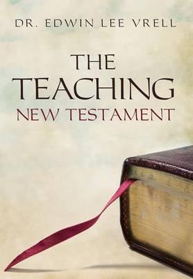 The Teaching New Testament (Hardback)