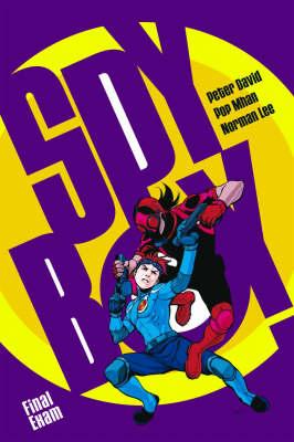 Spyboy Volume 7: Final Exam (Paperback)