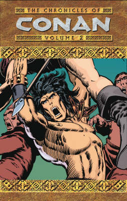 The Chronicles of Conan: Rogues in the House and Other Stories Volume 2 - Chronicles of Conan S. (Paperback)