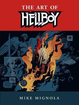 Hellboy: The Art Of Hellboy (Paperback)