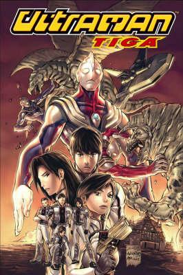 Ultraman Tiga: v. 1 (Paperback)