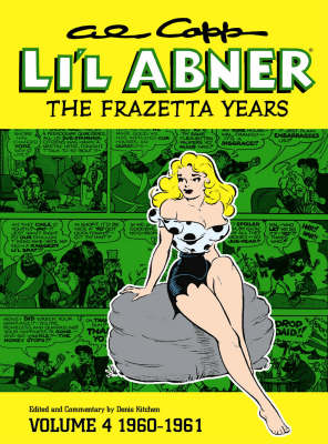 Al Capp's Li'l Abner: 1960-1961 v. 4: The Frazetta Years (Hardback)