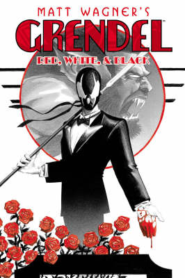 Grendel: Grendel: Red, White, & Black Tower of Blood and Other Stories Volume 8 (Paperback)