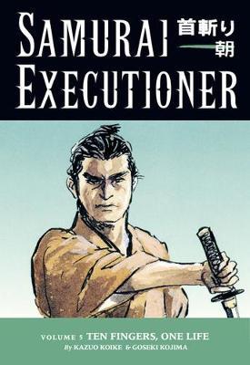 Samurai Executioner Volume 5: Ten Fingers, One Life (Paperback)