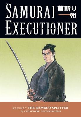Samurai Executioner: Samurai Executioner Volume 7: The Bamboo Splitter Bamboo Splitter Volume 7 (Paperback)
