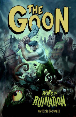 The Goon: Heaps of Ruination Volume 3 (Paperback)