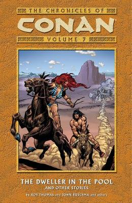 Chronicles Of Conan Volume 7: The Dweller In The Pool And Other Stories (Paperback)