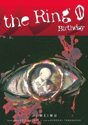 The The Ring: The Ring Volume 0 Birthday Birthday Volume 0 (Paperback)