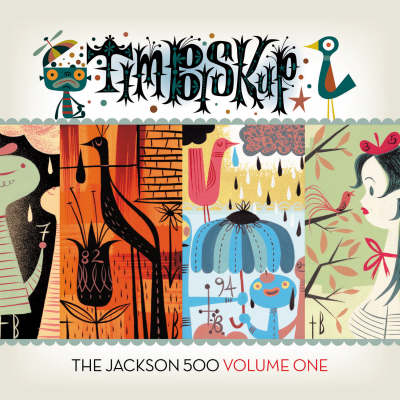 Tim Biskup's Jackson 500 Volume 1 (Hardback)