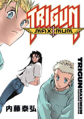 Trigun Maximum Volume 7: Happy Days - Trigun Maximum 07 (Paperback)