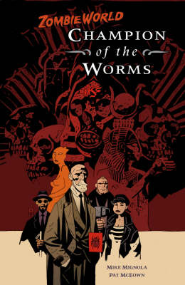ZombieWorld: Champion of the Worms (Paperback)