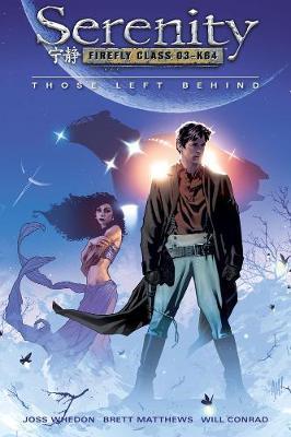 Serenity Volume 1: Those Left Behind (Paperback)