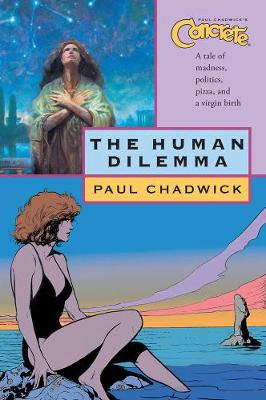 Concrete Volume 7: The Human Dilemma (Paperback)