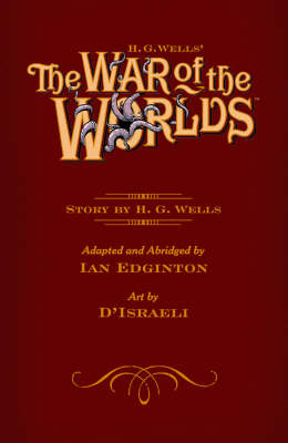 H. G. Wells' The War Of The Worlds (Hardback)