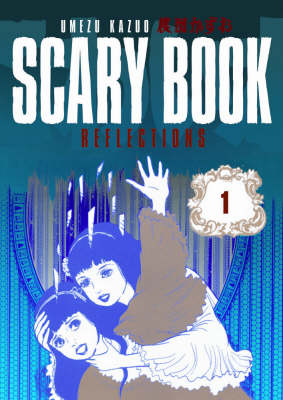 Scary Book Volume 1: Reflections (Paperback)